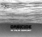 Orbicide - Ex Falso Quodlibed - front